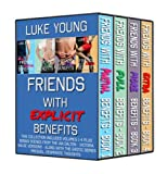 Friends With Explicit Benefits Boxed Set