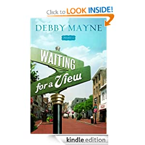 Waiting for a View (A Bloomfield Novel)