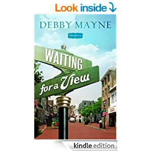 Waiting for a View (A Bloomfield Novel Book 1)