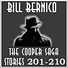 Cooper Saga 21 (Cooper Stories 201-210) Audiobook by Bill Bernico Narrated by Gregg Rizzo