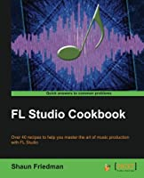 FL Studio Cookbook Front Cover