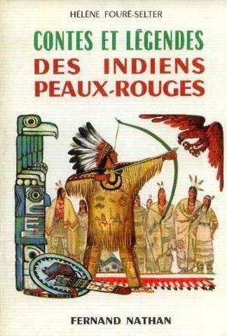 contes-et-legendes-des-indiens-peaux-rouges-par-h-foure-selter-illustrations-de-lise-marin