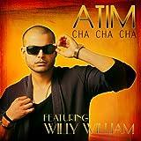 Cha Cha Cha (Radio Edit) [feat. Willy William]