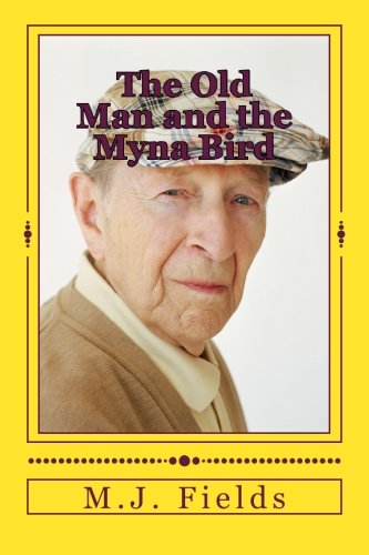 The Old Man and the Myna Bird