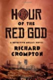 Hour of the Red God: A Detective Mollel Novel