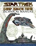 img - for Star Trek: Deep Space Nine Technical Manual book / textbook / text book