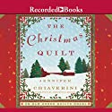 The Christmas Quilt Audiobook by Jennifer Chiaverini Narrated by Christina Moore