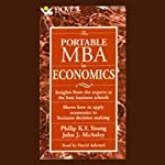 The Portable M.B.A. in Economics | Philip K.Y. Young,John J. McAuley
