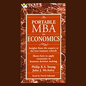 The Portable M.B.A. in Economics Audiobook