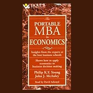 The Portable M.B.A. in Economics | [Philip K.Y. Young, John J. McAuley]