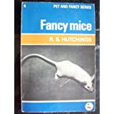 Fancy Mice (Pet & Fancy)by Reginald Salis Hutchings