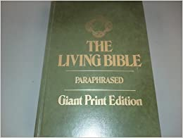 The Living Bible Paraphrased Tyndale House Publishers border=