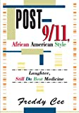img - for Post-9/11, African American Style book / textbook / text book