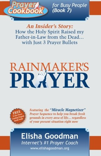 Free Download Prayer Cookbook for Busy People: Book 7: Rainmaker's