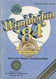 img - for Wimbledon '84 (Official Souvenir Programme) the Lawn Tennis Championships (1984) book / textbook / text book