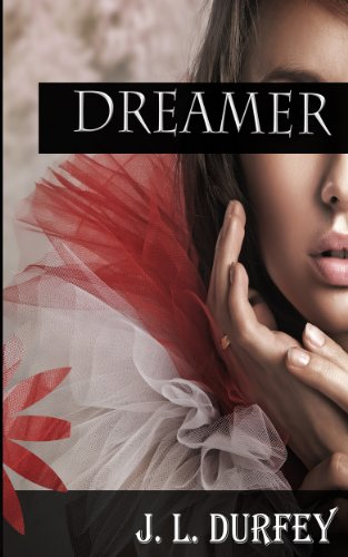 Dreamer (The Kali Lockton Trilogy) by J.L. Durfey