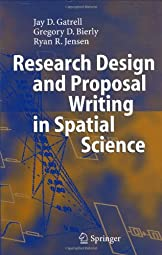 Research Design and Proposal Writing in Spatial ScienceJay D Gatrell