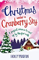 Christmas Under A Cranberry Sky: A Perfect Romance To Curl Up