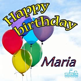 Birthday to You (Birthday Maria): Michael & Frencis: MP3 Downloads