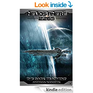 Heliosphere 2265, Volume 1: The Dark Fragment (Science Fiction)