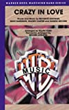 img - for Crazy in Love (Warner Brothers Marching Band) book / textbook / text book