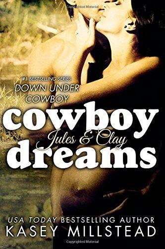 Cowboy Dreams: Volume 3 (Down Under Cowboy Series)