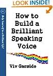 How to Build a Brilliant Speaking Voi...