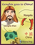 Genghis goes to China! (China for Children)