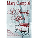A Family Affair (Truth in Lies) ~ Mary Campisi