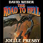The Road to Hell: Multiverse, Book 3 | David Weber,Joelle Presby
