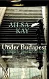 Under Budapest