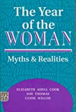 img - for The Year Of The Woman: Myths And Realities (Transforming American Politics) book / textbook / text book