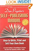The Self-Publishing Manual : How to Write, Print, and Sell Your Own Book, 15th Ed. (Self-Publishing Manual: How to Write, Print, & Sell Your Own Book)