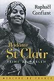 img - for madame St-Clair ; reine de Harlem book / textbook / text book
