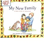 My New Family: A First Look at Adoption[ MY NEW FAMILY: A FIRST LOOK AT ADOPTION ] by Thomas, Pat(Author)(Paperback)May 01 2003
