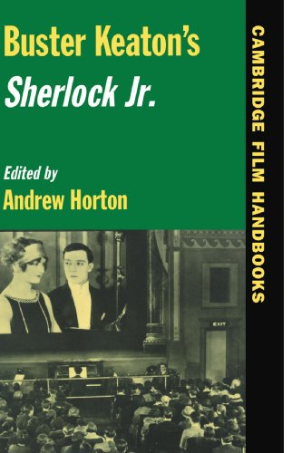 Buster Keaton's Sherlock Jr. (Cambridge Film Handbooks)
