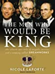 The Men Who Would Be King: An Almost...