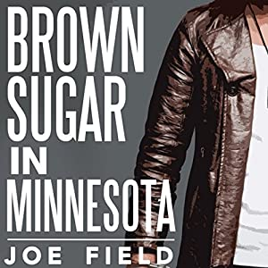 Brown Sugar in Minnesota Audiobook