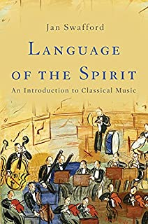 Book Cover: Language of the Spirit: An Introduction to Classical Music