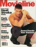 img - for Movieline Magazine, August 1994 (Volume V Number 11) - Jean-Claude Van Damme, Special Summer Heat Stroke Issue, Pauly Shore, Quentin Tarantion, Dana Delany, Sandra Bullock book / textbook / text book
