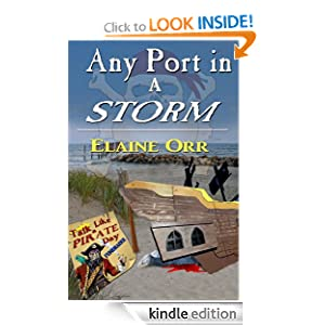 Any Port in a Storm (Jolie Gentil Cozy Mystery Series) Elaine Orr
