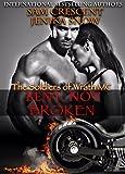 Bent, Not Broken (The Soldiers of Wrath MC, 2) (The Soldiers of Wrath MC Series) (English Edition)