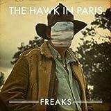 Freaks Hawk in Paris