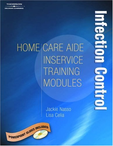 Home Care Aide In-Service Module: Infection Control