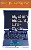 img - for System Security Life-Cycle: ITSG-33, Practical Implementation book / textbook / text book