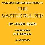 The Master Builder | Henrik Ibsen