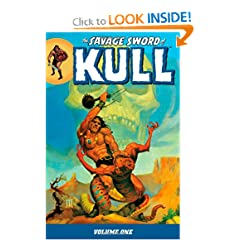 The Savage Sword of Kull Volume 1 TP by Roy Thomas, Glenn Lord, Steve Englehart and Lin Carter