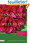 Fragrance & Wellbeing: Plant Aromatic...