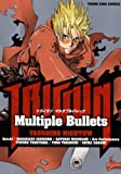 TRIGUN-Multiple Bullets (��󥰥��󥰥��ߥå���)