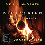 Kith and Kiln: Short Stories | Sean McGrath